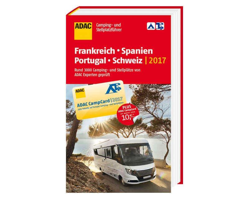 ADAC Camping- und Stellplatzführer Frankreich – Spanien – Portugal – Schweiz 2017